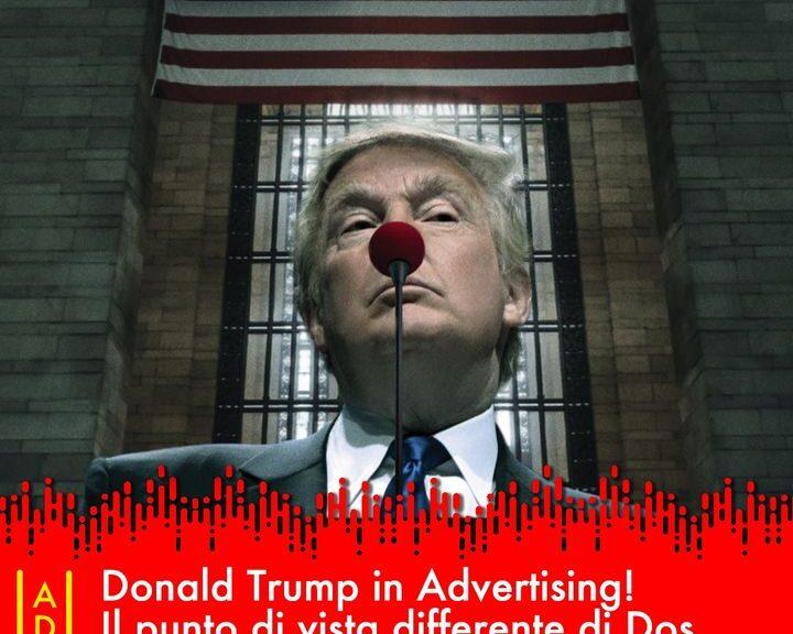 3 anni da presidente, innumerevoli le campagne pubblicitarie che hanno usato Trump per comunicare i messaggi trump